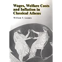 Wages, Welfare Costs and Inflation in Classical Athens