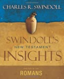 Insights on Romans (Swindolls New Testament Insights)