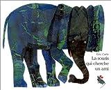 Eric Carle - French: LA Souris Qui Cherche UN Ami (French Edition)