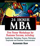 Streetwise 24 Hour MBA (Streetwise) (1580622569) by Hiam, Alexander