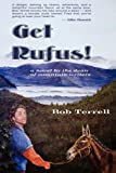 img - for Get Rufus! book / textbook / text book