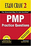PMP Practice Questions Exam Cram 2 (0789732564) by David Francis