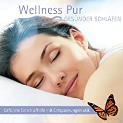 Ges�nder Schlafen, Gef�hrte Einschlafhilfe mit Entspannungsmusik