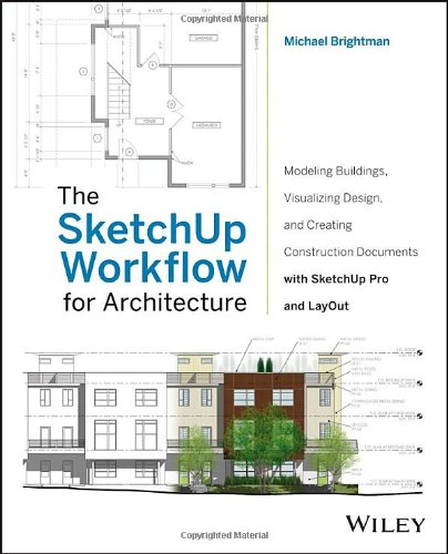 The SketchUp Workflow for Architecture: Modeling