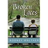 Broken Laces ~ Rodney Walther