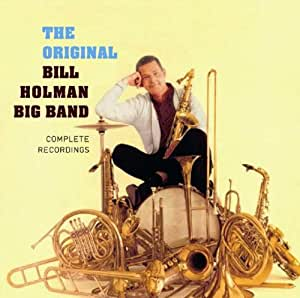 Bill Holman Band, The - The Bill Holman Band