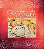 Come to the Manger (Daymaker)