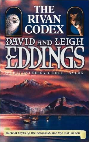 """The Rivan Codex: Ancient Texts of the """"Belgariad"""" and the """"Malloreon"""" written by David Eddings"""