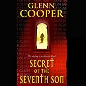 Secret of the Seventh Son | [Glenn Cooper]