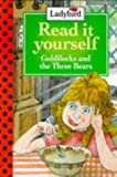 Goldilocks and the three bears /
