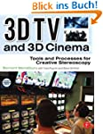 3D TV and 3D Cinema: Tools and Proces...
