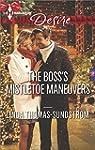 The Boss's Mistletoe Maneuvers (Harle...