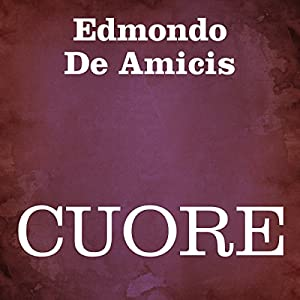 Cuore [Heart] Audiobook