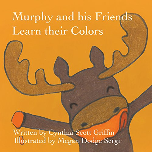 murphy-and-his-friends-learn-their-colors-english-edition