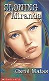Cloning Miranda (059051458X) by Carol Matas