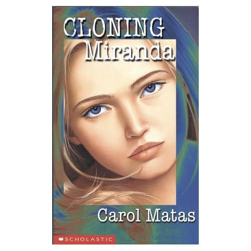 Cloning Miranda: Carol Matas: 9780590514583: Amazon.com: Books