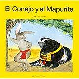 El Conejo y El Mapurite (Coleccion Narraciones Indigenas) (Spanish Edition)
