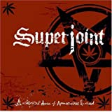 A Lethal Dose of American Hatred ~ Superjoint Ritual