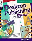 Desktop Publishing by Design: Everyones Guide to PageMaker 6, with CDROM