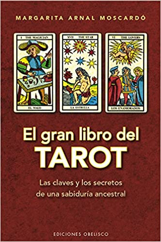 El gran libro del Tarot, de Margarita Arnal Moscardó