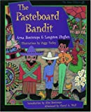 The Pasteboard Bandit (Opie Library) (0195114760) by Bontemps, Arna