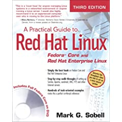 A Practical Guide to Red Hat(R) Linux(R): Fedora(TM) Core and Red Hat Enterprise Linux, 3rd Edition
