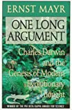 One Long Argument: Charles Darwin and the Genesis of Modern Evolutionary Thought (Questions of Science) (0674639065) by Mayr, Ernst