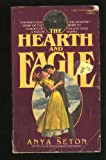 Hearth and Eagle (0449236412) by Seton, Anya
