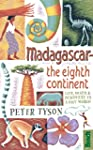 Madagascar: The Eighth Continent (Bra...