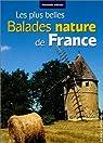Les plus belles balades nature de France par Chevallier