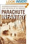 Parachute Infantry: An American Parat...