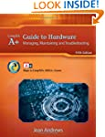 A+ Guide to Hardware: Managing, Maint...