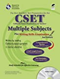 Calif. CSET: Multiple Subjects/Writing w/CD (REA): 2nd Edition (CSET Teacher Certification Test Prep)
