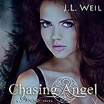 Chasing Angel: Divisa, Book 3 | J.L. Weil
