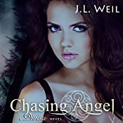 Chasing Angel: Divisa, Book 3 | [J.L. Weil]