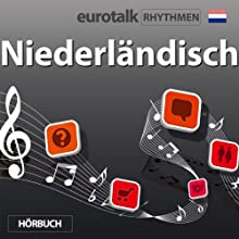 EuroTalk Rhythmen Niederländisch Speech by  EuroTalk Ltd Narrated by Fleur Poad