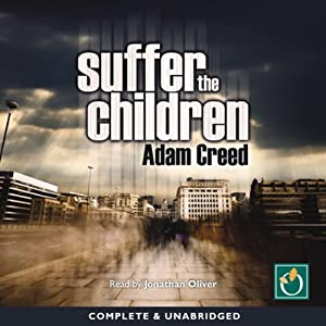 Suffer the Children | [Adam Creed]