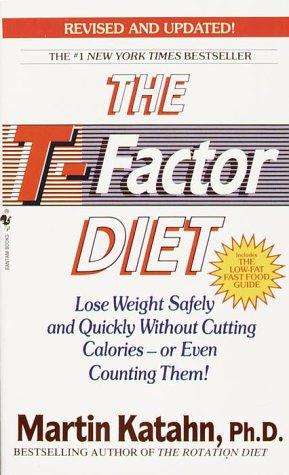 The T-Factor Diet, Martin Katahn