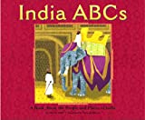 Marcie Aboff India ABCs: A Book about the People and Places of India (Country ABCs)