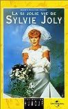 echange, troc Sylvie Joly : La si Joly vie [VHS]
