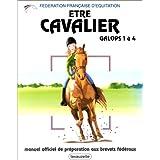 Etre Cavalier : Galops 1 � 4par F�d�ration Fran�aise...