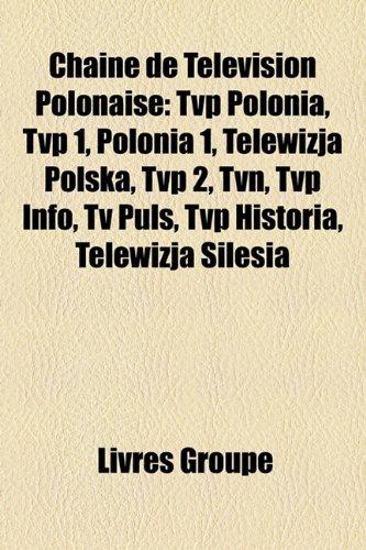 chane-de-tlvision-polonaise-tvp-polonia-tvp-1-polonia-1-telewizja-polska-tvp-2-tvn-tvp-info-tv-puls-