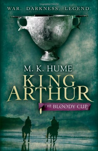 The Bloody Cup (King Arthur #3)