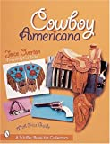 img - for Cowboy Americana (Schiffer Book for Collectors with Price Guide) book / textbook / text book