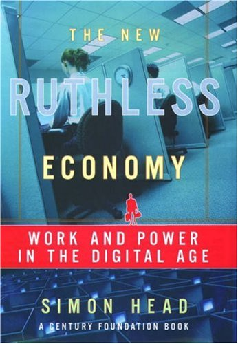 Image for New Ruthless Economy : Work & Power in the Digital Age