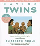 Having Twins And More: A Parent