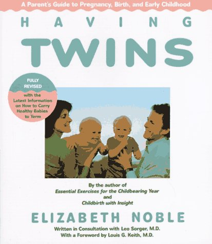 Having Twins: A Parent'S Guide To Pregnancy, Birth And Early Childhood front-1051498