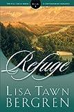 Refuge (Full Circle Series #1) (1578564689) by Lisa Tawn Bergren