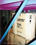 echange, troc Collectif - Collection 1989/1999. Frac -Provence - Alpes - Côte d'Azur, édition 2000