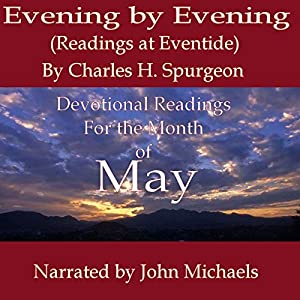 Evening by Evening: Readings for the Month of May Audiobook
